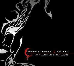Doogie White & La Paz - The Dark And The Light (2013)